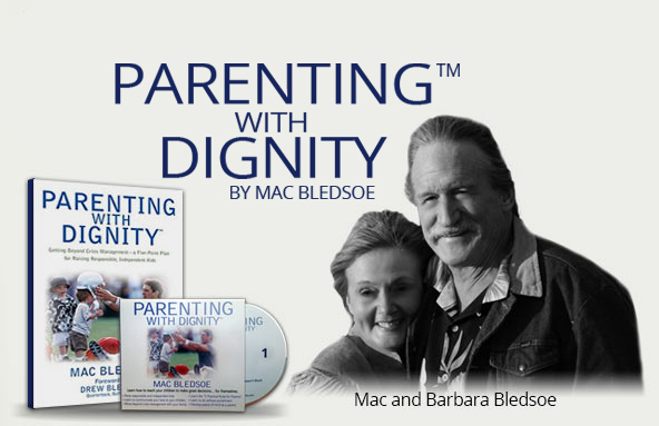 Parenting with Dignity by Mac Bledsoe